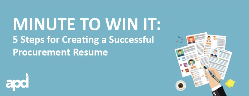 minute to win it 5 steps for creating a successful procurement resume